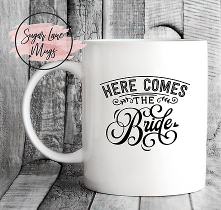 Here Comes The Bride Wedding Mug