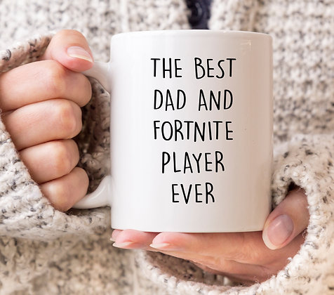 The Best Dad and Fortnite Player Ever Mug
