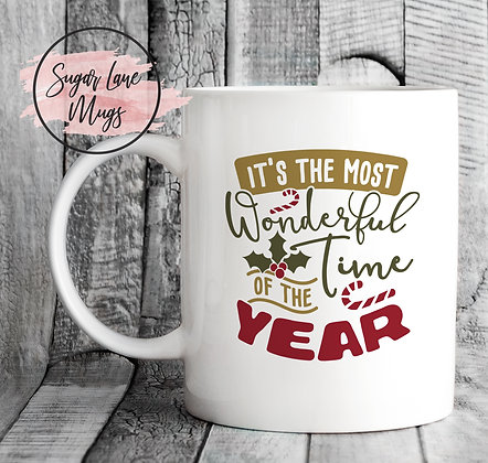 Its The Most Wonderful Time of The Year Mug