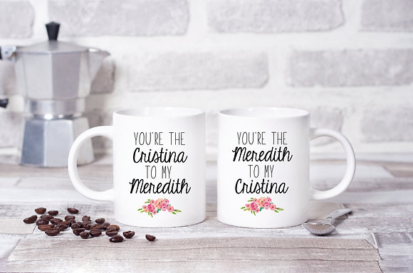 You're The Christina to My Meredith Floral Twinpack Mugs (x2)