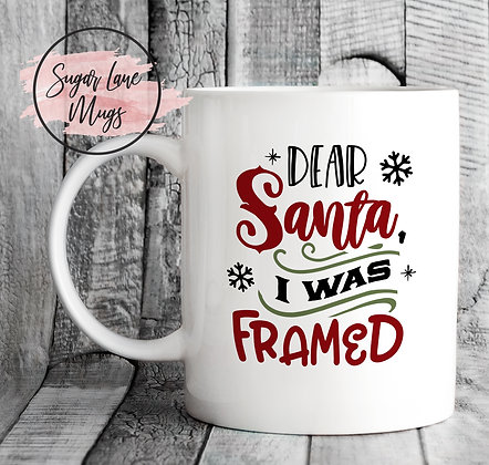 Dear Santa I Was Framed Christmas Mug