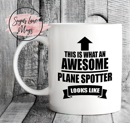 This is What an Awesome Plane Spotter Look Like Mug