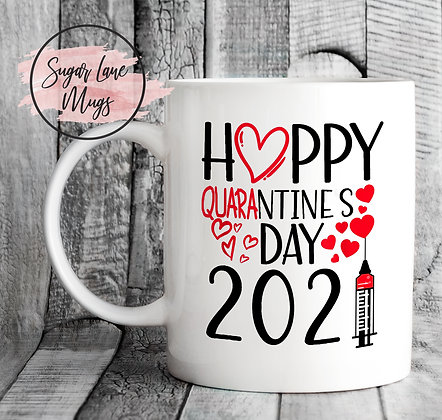 Happy Quarantine's Day 2021 Mug