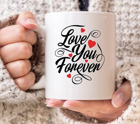 Love You Forever Valentines Mug