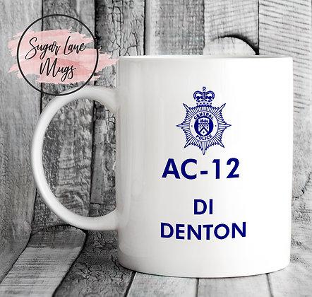AC-12 Line of Duty DI Denton Mug
