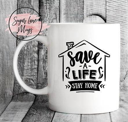 Save a Life Stay Home NHS Mug