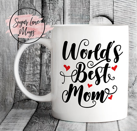 Worlds Best Mom Mothers Day Mug