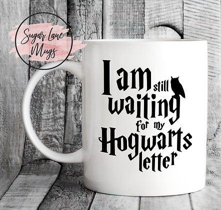 I am Still Waiting For My Hogwarts Letter Harry Potter Mug