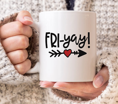 Fri-Yay Friday Mug