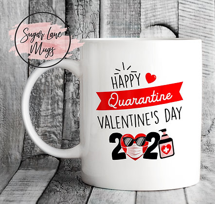 Happy Quarantine Valentine's Day 2021 Mug