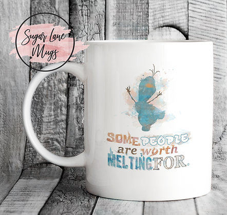 Some People Are Worth Melting For Frozen Mug