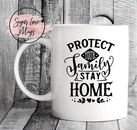 Protect Your Family Stay Home NHS Mug