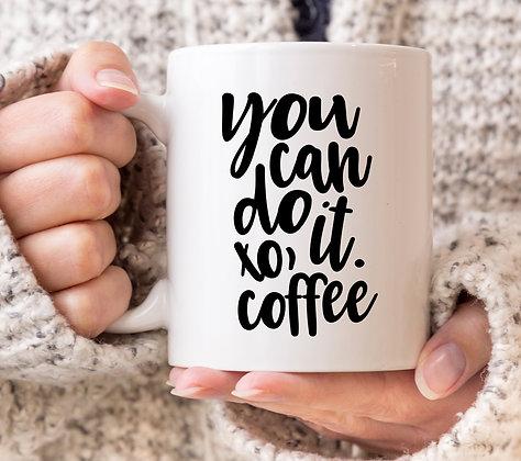 You Can Do It, Coffee Mug