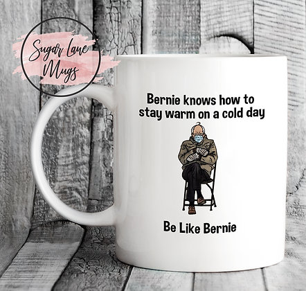 Be Like Bernie Sanders Mittens Internet Meme Mug