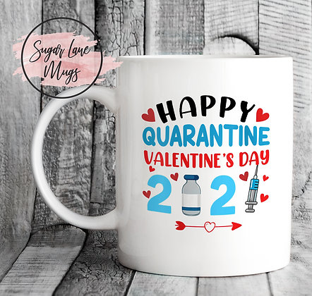 Happy Quarantine Valentine's Day 2021 Mug