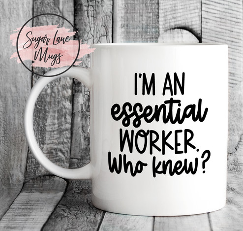 ESSENTIAL-WORKER-WHO-KNEW.jpg