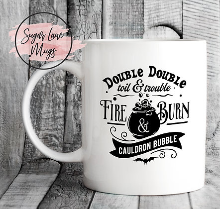 Double Double Toil and Trouble Halloween Mug