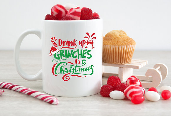 Drink Up Grinches It's Christmas Mug