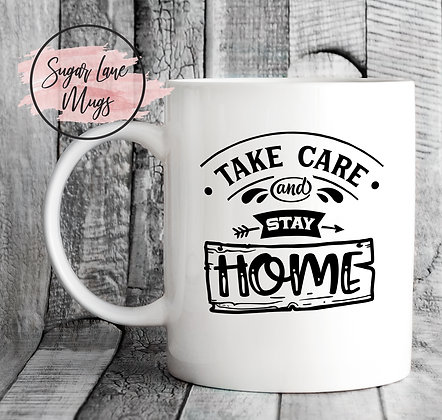 Take Care and Stay at Home NHS Mug