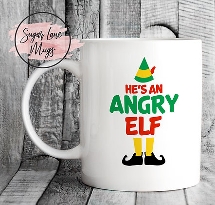 Hes An Angry Elf Quote Mug