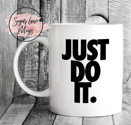 Just Do It Sneakerhead Mug
