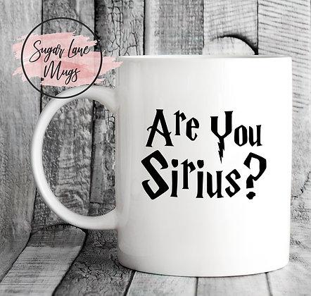 Are You Sirius? Harry Potter Mug