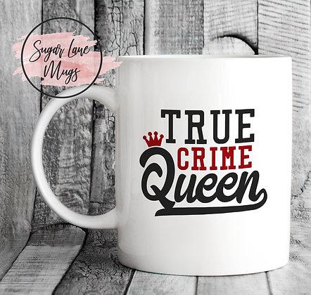 True Crime Queen Mug