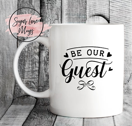 Be Our Guest Wedding Mug