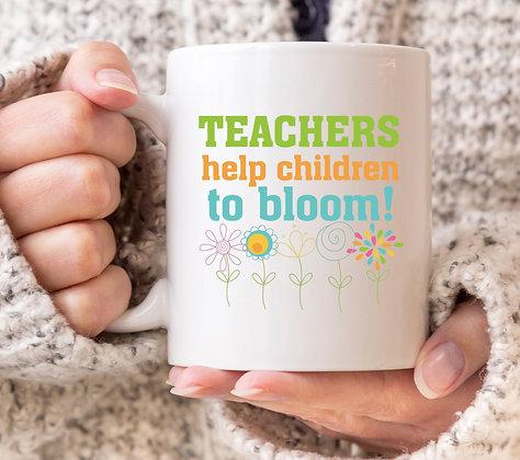 Teacher Help Children to Bloom! Mug