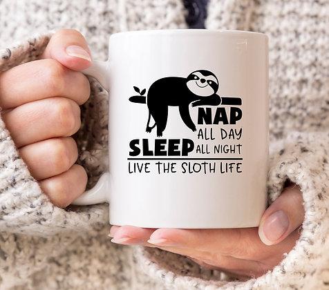 Nap All Day, Sleep All Night, Live The Sloth Life Mug