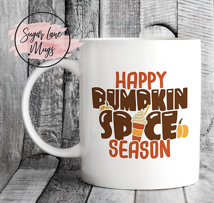 Happy Pumpkin Spice Season Mug