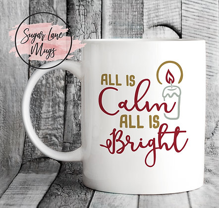 All Is Calm All Is Bright Christmas Mug