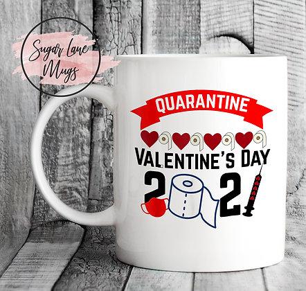 Quarantine Valentine's Day 2021 Mug