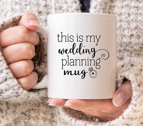 This Is My Wedding Planning Mug