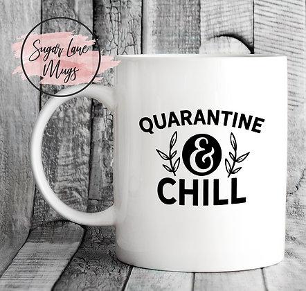 Quarantine and Chill Mug