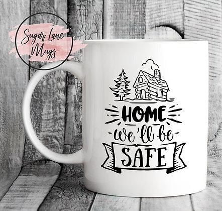 Home We'll Be Safe NHS Mug