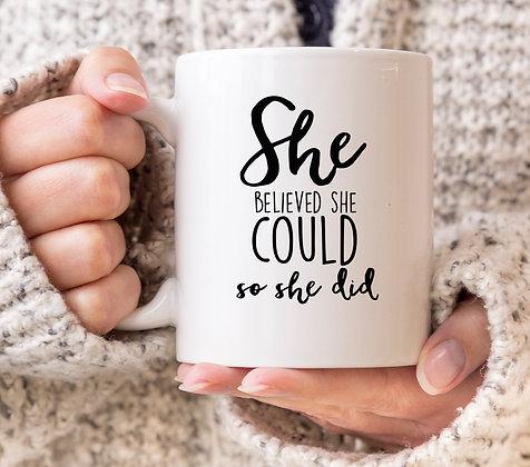 She Believed She Could So She Did Disney Mug