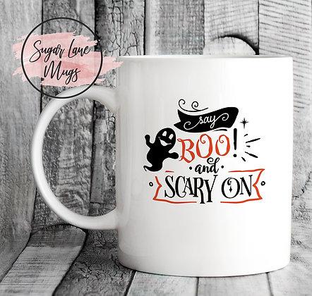 Say Boo and Scary On Halloween Mug