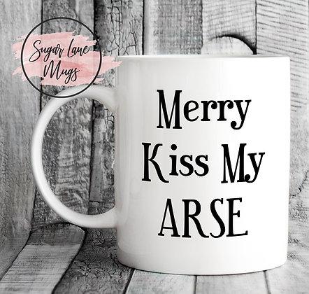 Merry Kiss My Arse Mug