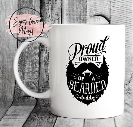 Proud Owner of a Bearded Daddy Mug