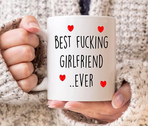 Best Fucking Girlfriend Ever Mug
