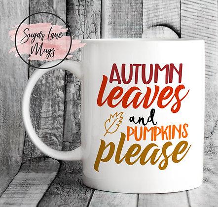 Autumn Leaves and Pumpkins Please Mug