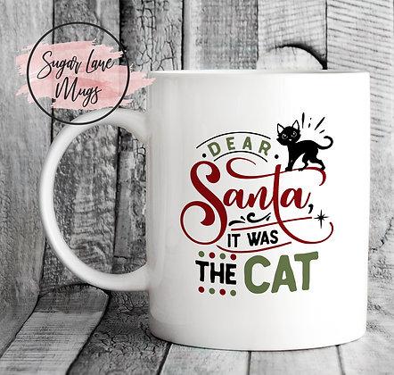 Dear Santa It Was The Cat Christmas Mug