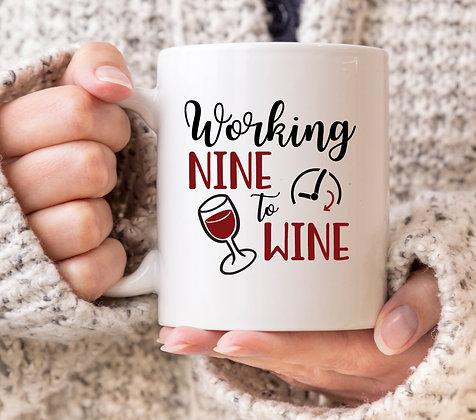 Working Nine to Wine Mug