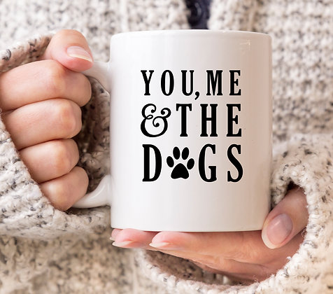 You Me and The Dogs Mug