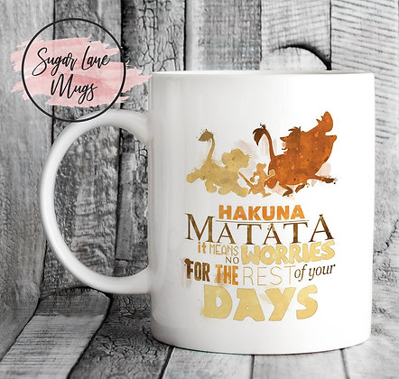 Hakuna Matata Its Means No Worries for the Rest of Your Days Mug