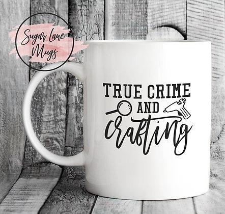 True Crime and Crafting Mug