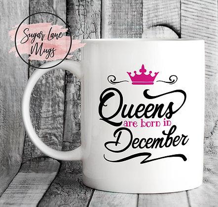 Queens Are Born in December Mug