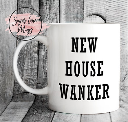 New House Wanker Mug