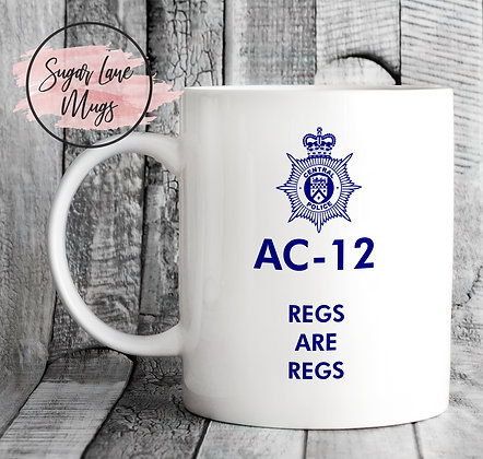 AC-12 Line of Duty Regs are Regs Mug